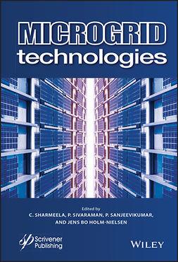 Holm-Nielsen, Jens Bo - Microgrid Technologies, ebook