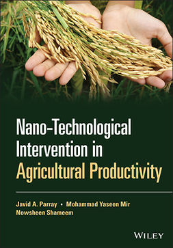 Mir, Mohammad Yaseen - Nano-Technological Intervention in Agricultural Productivity, ebook