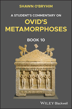 O'Bryhim, Shawn - A Student's Commentary on Ovid's Metamorphoses Book 10, e-bok