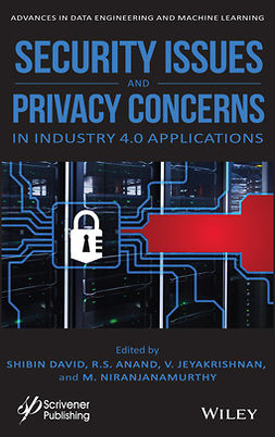 Anand, R. S. - Security Issues and Privacy Concerns in Industry 4.0 Applications, e-kirja