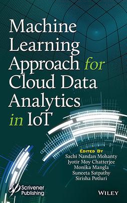 Chatterjee, Jyotir Moy - Machine Learning Approach for Cloud Data Analytics in IoT, e-bok