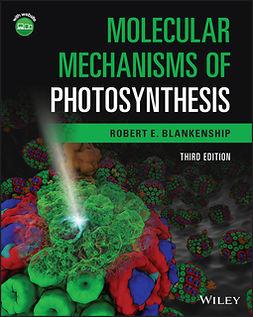 Blankenship, Robert E. - Molecular Mechanisms of Photosynthesis, ebook