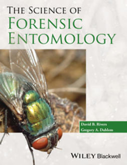 Dahlem, Gregory A. - The Science of Forensic Entomology, ebook