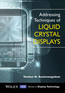 Ruckmongathan, Temkar N. - Addressing Techniques of Liquid Crystal Displays, ebook
