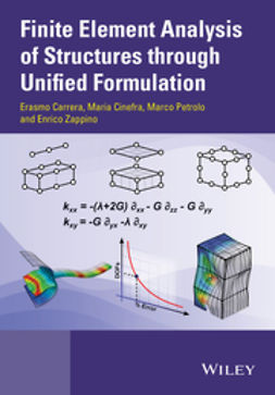 Carrera, Erasmo - Finite Element Analysis of Structures through Unified Formulation, e-bok