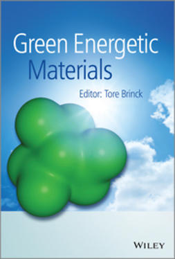 Brinck, Tore - Green Energetic Materials, ebook
