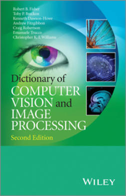 Fisher, Robert B. - Dictionary of Computer Vision and Image Processing, ebook