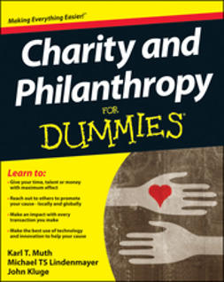 Muth, Karl T. - Charity and Philanthropy For Dummies, e-kirja