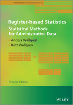 Wallgren, Anders - Register-based Statistics: Statistical Methods for Administrative Data, ebook