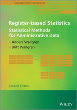 Wallgren, Anders - Register-based Statistics: Statistical Methods for Administrative Data, e-kirja