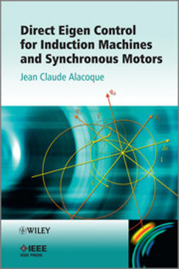 Alacoque, Jean Claude - Direct Eigen Control for Induction Machines and Synchronous Motors, ebook
