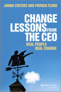 Flood, Patrick C. - Change Lessons from the CEO: Real People, Real Change, ebook