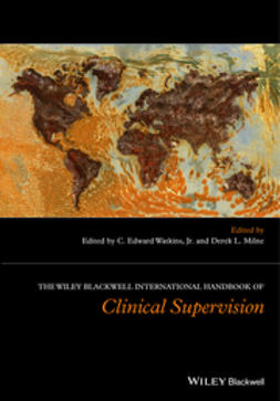 Milne, Derek L. - The Wiley International Handbook of Clinical Supervision, ebook
