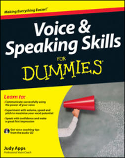 Apps, Judy - Voice and Speaking Skills For Dummies, ebook