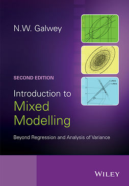 Galwey, N. W. - Introduction to Mixed Modelling: Beyond Regression and Analysis of Variance, ebook