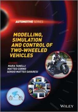 Tanelli, Mara - Modelling, Simulation and Control of Two-Wheeled Vehicles, ebook