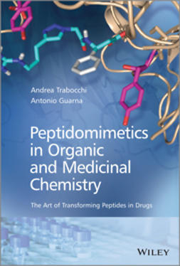 Guarna, Antonio - Peptidomimetics in Organic and Medicinal Chemistry, ebook