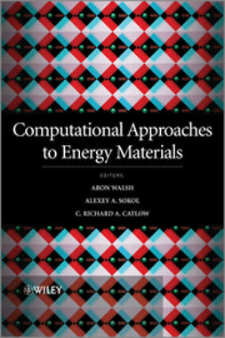 Catlow, Richard - Computational Approaches to Energy Materials, ebook