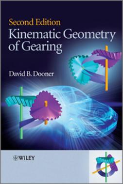Dooner, David B. - Kinematic Geometry of Gearing, ebook