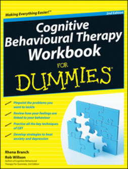 Branch, Rhena - Cognitive Behavioural Therapy Workbook For Dummies, ebook