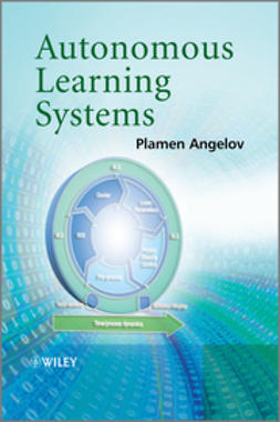 Angelov, Plamen - Autonomous Learning Systems: From Data Streams to Knowledge in Real-time, ebook