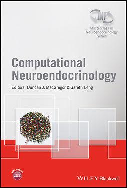 Leng, Gareth - Computational Neuroendocrinology, ebook