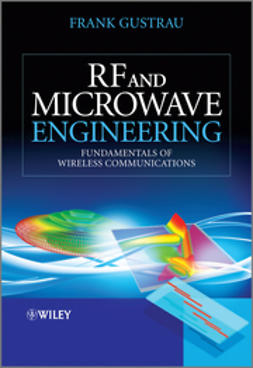 Gustrau, Frank - RF and Microwave Engineering: Fundamentals of Wireless Communications, e-kirja