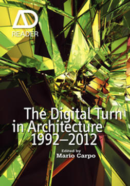 Carpo, Mario - The Digital Turn in Architecture 1992-2010: AD Reader, ebook