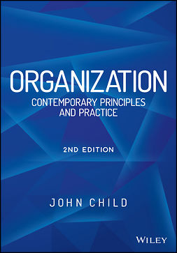 Child, John - Organization: Contemporary Principles and Practice, e-kirja