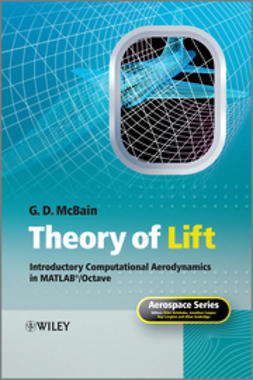 McBain, G. D. - Theory of Lift: Introductory Computational Aerodynamics with MATLAB and Octave, ebook