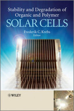 Krebs, Frederik C. - Stability and Degradation of Organic and Polymer  Solar Cells, ebook