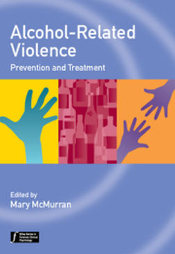 McMurran, Mary - Alcohol-Related Violence: Prevention and Treatment, ebook
