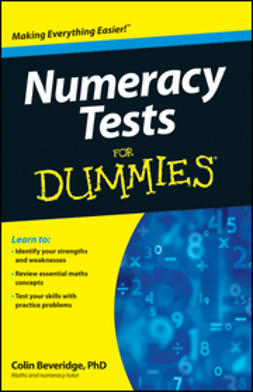 Beveridge, Colin - Numeracy Tests For Dummies, ebook