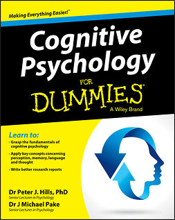 Hills, Peter J. - Cognitive Psychology For Dummies, ebook