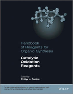 Fuchs, Philip L. - Handbook of Reagents for Organic Synthesis: Catalytic Oxidation Reagents, e-bok