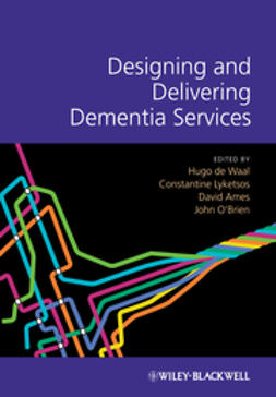 Waal, Hugo de - Designing and Delivering Dementia Services, ebook