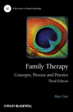 Carr, Alan - Family Therapy: Concepts, Process and Practice, ebook