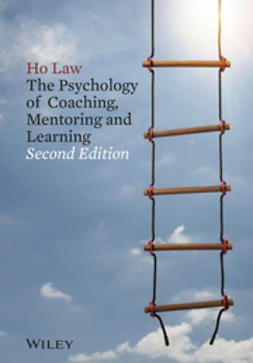 Law, Ho - The Psychology of Coaching, Mentoring and Learning, e-bok