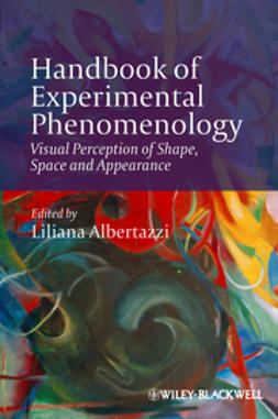 Albertazzi, Liliana - Handbook of Experimental Phenomenology: Visual Perception of Shape, Space and Appearance, ebook