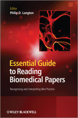 Langton, Philip D. - Essential Guide to Reading Biomedical Papers: Recognising and Interpreting Best Practice, ebook