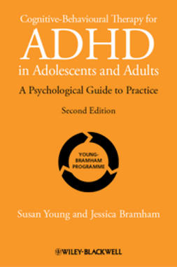 Young, Susan - Cognitive-Behavioural Therapy for ADHD in Adolescents and Adults: A Psychological Guide to Practice, e-bok
