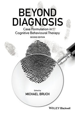 Bruch, Michael - Beyond Diagnosis: Case Formulation in Cognitive Behavioural Therapy, ebook