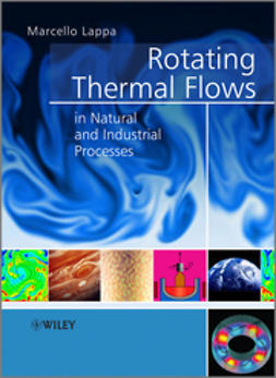 Lappa, Marcello - Rotating Thermal Flows in Natural and Industrial Processes, ebook