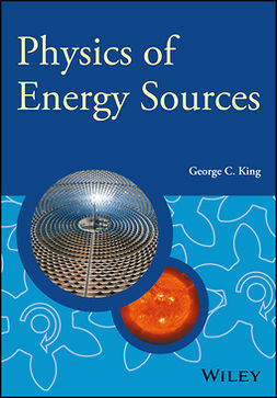 King, George C. - Physics of Energy Sources, e-bok