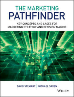 Saren, Michael M. - The Marketing Pathfinder: Key Concepts and Cases for Marketing Strategy and Decision Making, ebook
