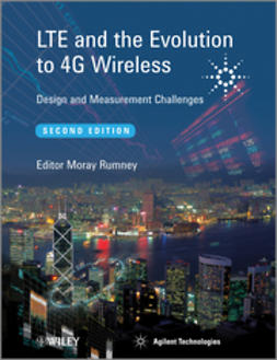 Rumney, Moray - LTE and the Evolution to 4G Wireless: Design and Measurement Challenges, ebook