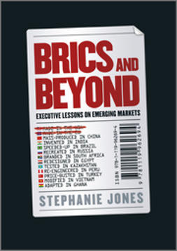 Jones, Stephanie - BRICs and Beyond: Lessons on Emerging Markets, ebook