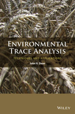 Dean, John R. - Environmental Trace Analysis: Techniques and Applications, e-bok