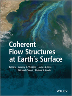 Venditti, Jeremy G. - Coherent Flow Structures at Earth's Surface, ebook