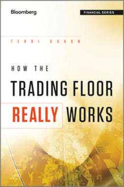 Duhon, Terri - How the Trading Floor Really Works, ebook